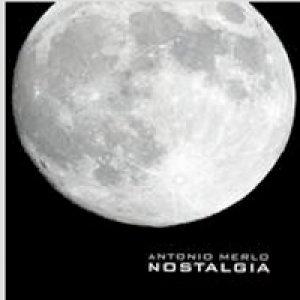 album Nostalgia - Antonio Merlo