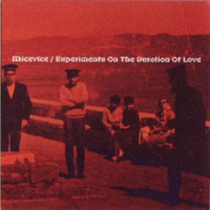 album Experiments on the duration of love - Micevice