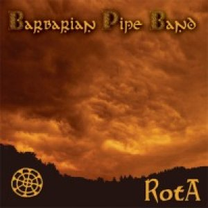 album Rota - Barbarian Pipe Band