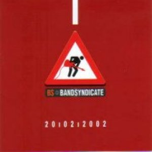album Bandsyndicate 20-02-2002 (Autori Vari feat. Jet Set Roger) - Jet Set Roger