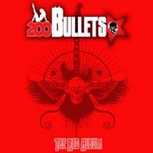 album The Red Album - 200 bullets