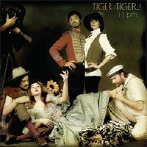 album 11 PM - Tiger Tiger!