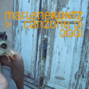 album Canzone di oggi (promo single) - Marlene Kuntz