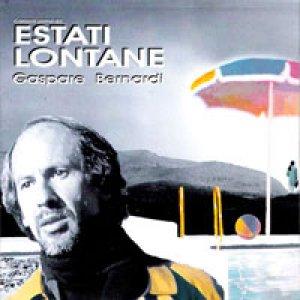 album Estati Lontane - Gaspare Bernardi