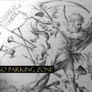 album E finita la comedia - No Parking Zone