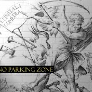 album E finita la comedia - No Parking Zone