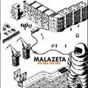 album Dio era tra noi - Malazeta