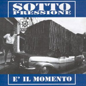 album É il Momento - Sottopressione [Lombardia]