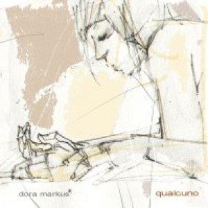 album Qualcuno - Dora Markus