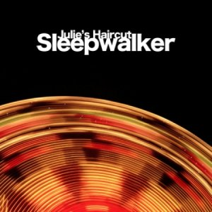 album Sleepwalker (single) - Julie's Haircut