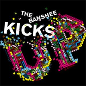 album Kicks Up (ep) - The Banshee