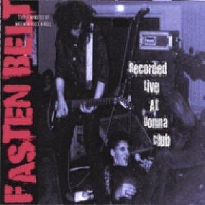 album Fasten Belt Live At Uonna Club - Fasten Belt
