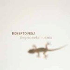 album Un geco nella mia casa - Roberto Fega