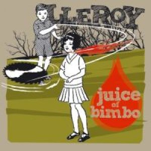 album Juice of Bimbo - LLEROY