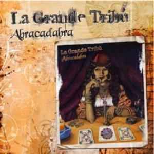 album Abracadabra - La Grande Tribù