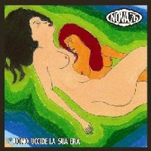 album L'uomo uccide la sua Era - Nova 76