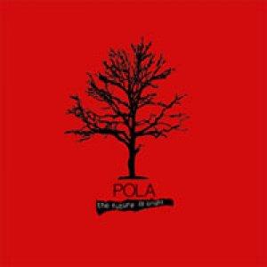 album The future is bright - Pola