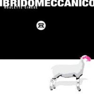 album Ibridomeccanico - Roulette Cinese