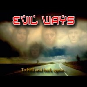 album To hell and back again... - Evil Ways