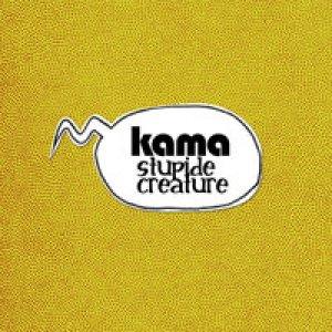 album Stupide Creature (cd singolo) - Kama