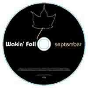 album September - Wakin' fall