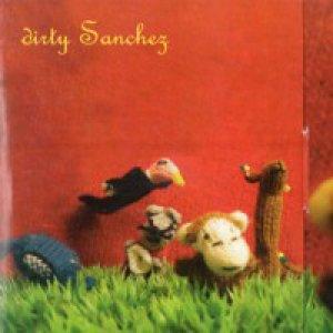 album S/t - Dirty Sanchez [Veneto]