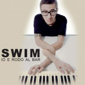 album Io E Rodo Al Bar Ep - Swim