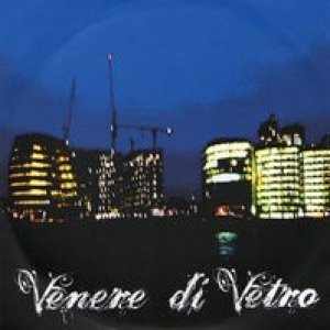 album Venere di Vetro Demo - Venere di Vetro