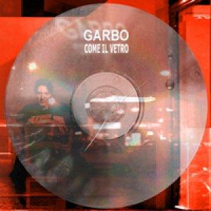 album Come il vetro - Garbo