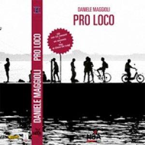album Pro Loco - Daniele Maggioli