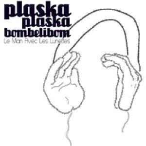 album Plaskaplaskabombelibom - Le man avec les lunettes