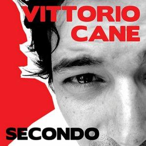 album Secondo - Vittorio Cane