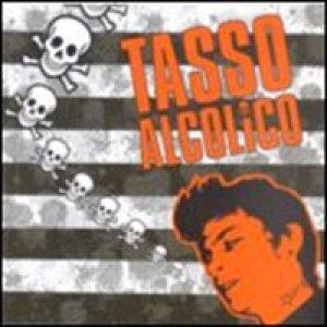 album Tasso Alcolico - Tasso Alcolico