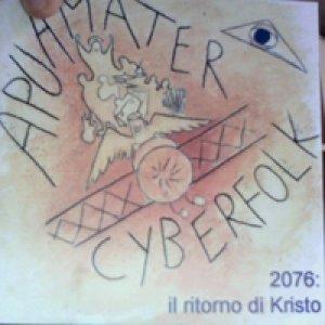 album 2076: Il Ritorno Di Kristo - Apuamater