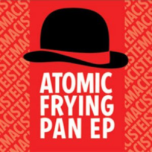 album Atomic Frying Pan - Maciste
