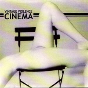 album Cinema - Vintage Violence