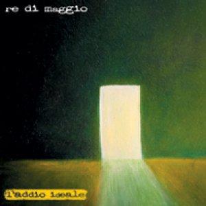 album L'addio ideale - Re di Maggio