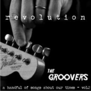 album Revolution - a handful of songs about our times vol.2 - The Groovers