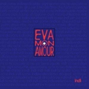 album Indi - Eva Mon Amour