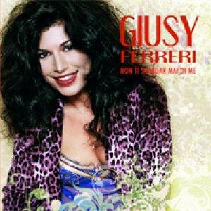 album Non ti scordar mai di me - Giusy Ferreri