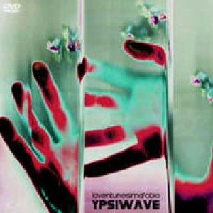 album Ypsiwave - Laventunesimafobia