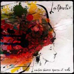 album L'Audace Bianco Sporca il Resto - Leitmotiv