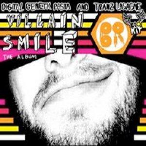 album Villain Smile - Digital Genetic Pasta & Tranz Lasagne