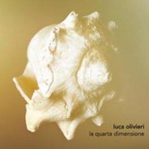 album La quarta dimensione - Luca Olivieri