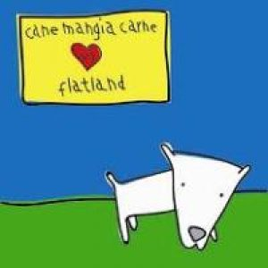 album canemangiacarne vs flatland - Flatland