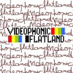 album videophonic vs flatland - Flatland