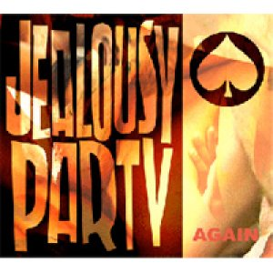 album Again - Jealousy Party
