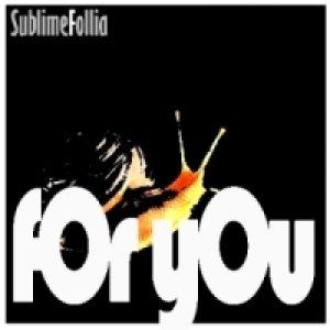 album For You - Sublime Follia