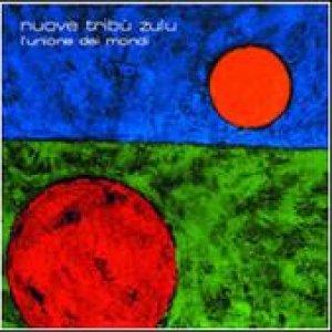 album L'Unione dei Mondi - Nuove Tribu' Zulu