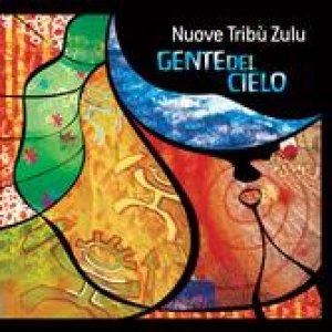 album Gente del cielo - Nuove Tribu' Zulu